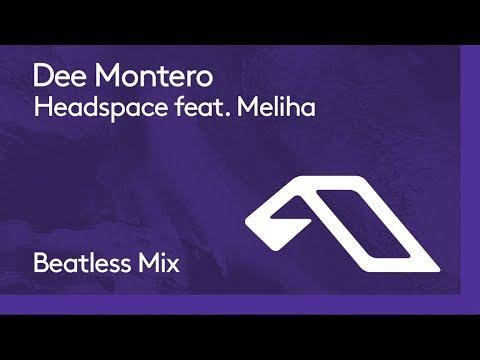 Dee Montero feat. Meliha - Headspace (Beatless Mix)