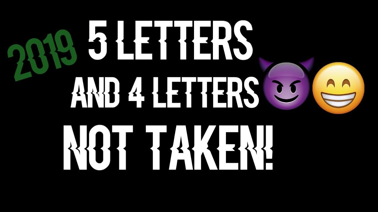 Clean 5 Letters And 4 Letters Not Taken 2019! XBOX/PlayStation