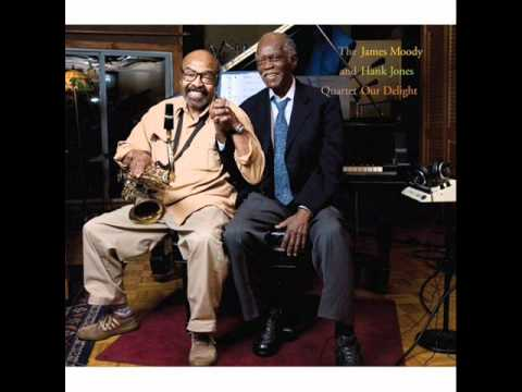 James Moody and Hank Jones Quartet_Woody'n You