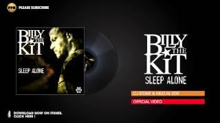 Billy the Kit – Sleep Alone (CJ Stone & Milo.NL Edit)