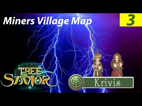 Tree of Savior | Miners Village Map #3 จุดเริ่มต้นของเทพสายฟ้า