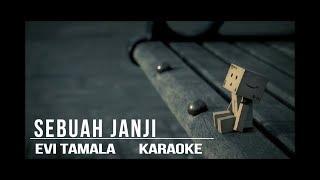 Download Lagu Sebuah janji evi tamala karaoke mp3