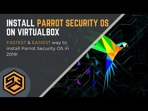 How To Install Parrot Security OS On VirtualBox 2019