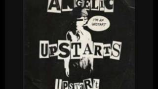 Angelic Upstarts - You