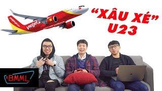 """BA MẶT MỘT LỜI - Vietjet Air và nhiều thương hiệu đã """"lợi dụng"""" U23 như thế nào?"""