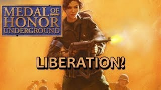 Medal of Honor: Underground - Liberation!