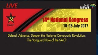 SACP 14th National Congress Day 1 Opening, 11 July 2017