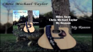 Miles Away - Winger (Chris Michael Taylor)