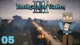 TOWERS AND A HORRIBLE MISTAKE! - Realm of Vasten III: 005 [Vanilla Minecraft 1.13.2]