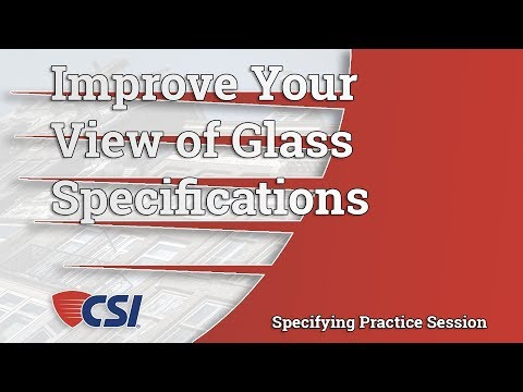 Improve Your View of Glass Specifications