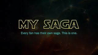 [Teaser Trailer] My Saga - A Star Wars Fan Documentary