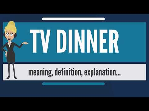 What is TV DINNER? What does TV DINNER mean? TV DINNER meaning, definition & explanation