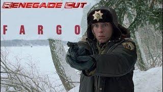 Fargo - Renegade Cut