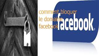 comment Bloquer temporairement l'accès au site Web Facebook