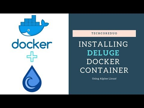Deluge Docker Install (2019) - YouTube