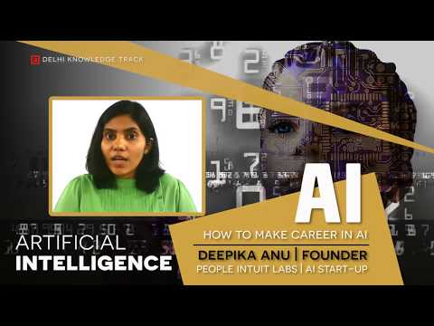 Career in Artificial Intelligence | By Deepika, Founder at peopleintuit.com (An AI Start-up)