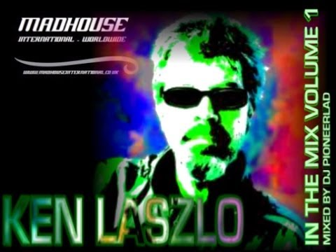MADHOUSE KEN LASZLO IN THE MIX VOLUME 1