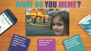 what do you meme? the most hilarious board game yet