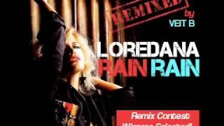 Loredana - Rain Rain (VEIT B Remix)