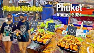 Phuket Night Market - Phuket August 2021 - Chillva Market - Phuket Sandbox