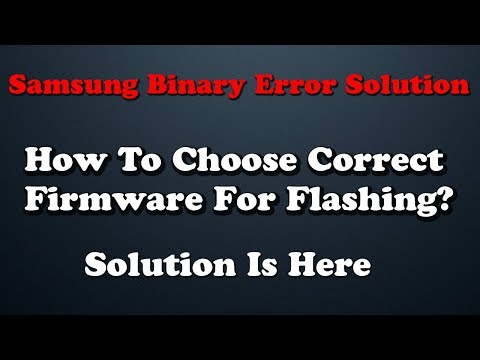 How To Choose Correct Firmware For Flashing Samsung Phone In Hindi | Samsung Binary Error Solution