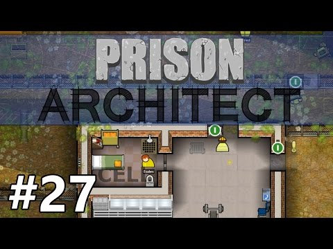 Prison Architect - Private Wing - PART #27