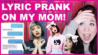 Melanie Martinez Lyric Text Prank On My Mom Mp3