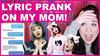 Melanie Martinez Lyric Text Prank On My Mom