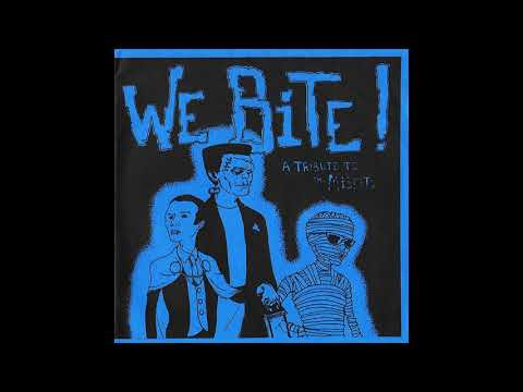 We Bite! A Tribute To The Misfits - Various Artists (Full EP 7