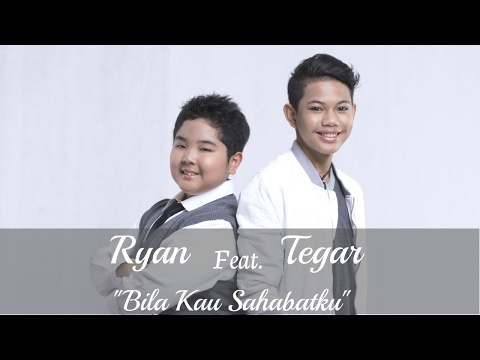 Ryan Feat TEGAR - Bila Kau Sahabatku (Official Music Video)