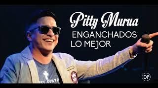 Pitty Murua - Enganchados de sus Mejores temas
