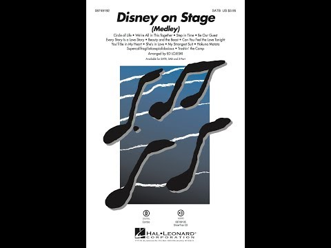 Disney on Stage (Medley) (SATB) - Arranged by Ed Lojeski