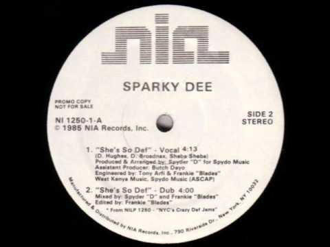 Sparky Dee Featuring Red Alert Shes So Def Hes My DJ