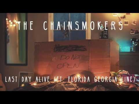 The Chainsmokers - Last Day Alive (Audio) ft. Florida