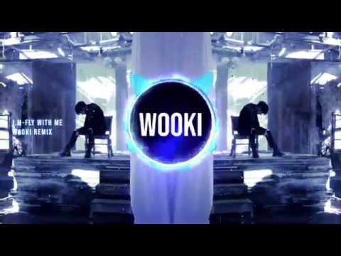I.M - FLY WITH ME (WOOKI REMIX)