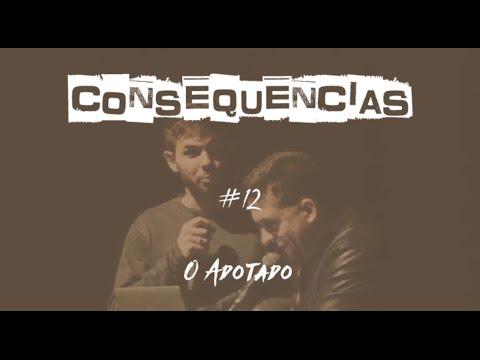 Consequencias #12 - O ADOTADO