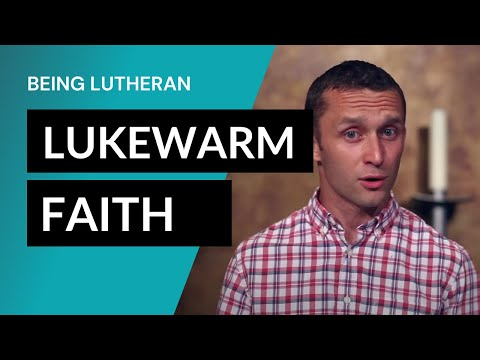 Being Lutheran - Video Lesson 2