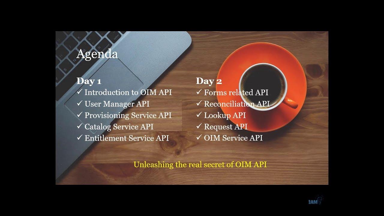 Unleashing the secrets of OIM API