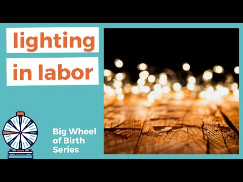LIGHTING IN LABOR: How to create a peaceful labor and delivery