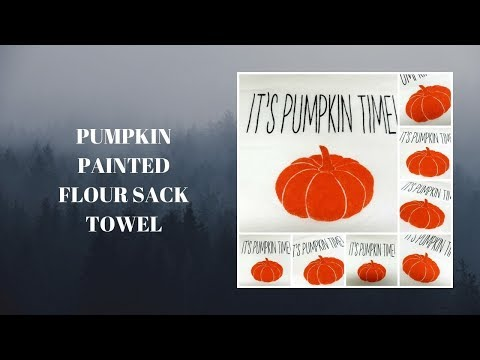 pumpkin-painted-flour-sack-towel- -diy- -tea-towels- -tutorial- -aressa1- -2019