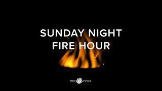 Sunday Night Fire Hour  January 17, 2020
