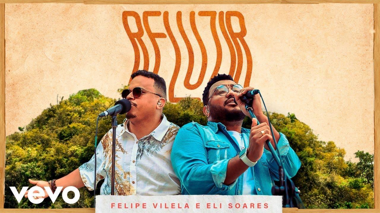 Felipe Vilela, Eli Soares - Reluzir (Ao Vivo Em Balneário Camboriú, Santa Catarina / 2020)