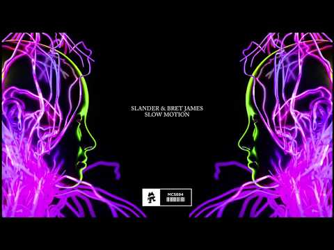 SLANDER & Bret James - Slow Motion
