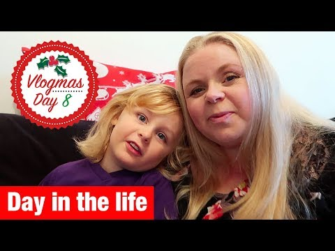 VLOGMAS 2017 - DAY 8 - Day in the life | Our Family Life