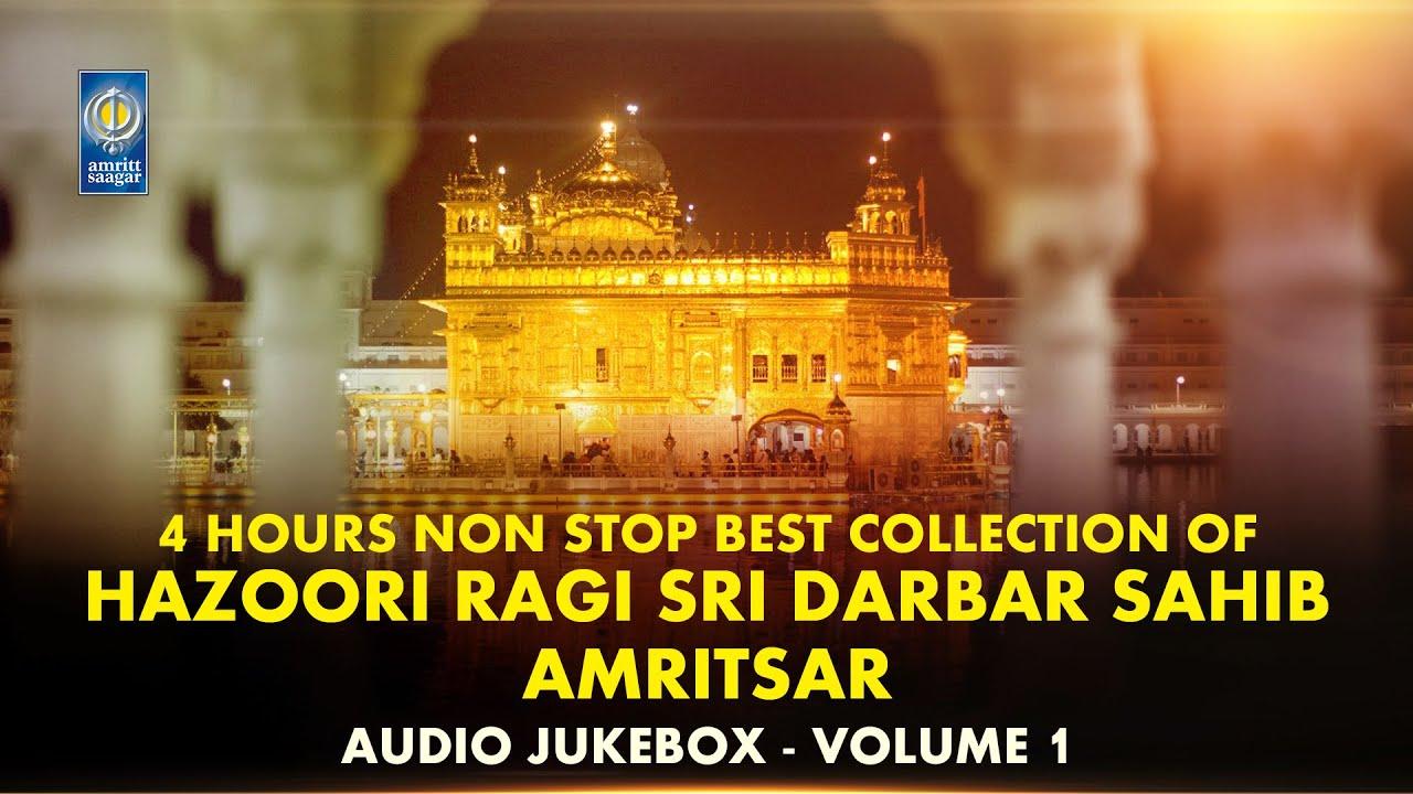 Download Hazoori Ragi Sri Darbar Sahib Amritsar   Gurbani Shabad Kirtan   Audio Jukebox Vol 1   Amritt Saagar