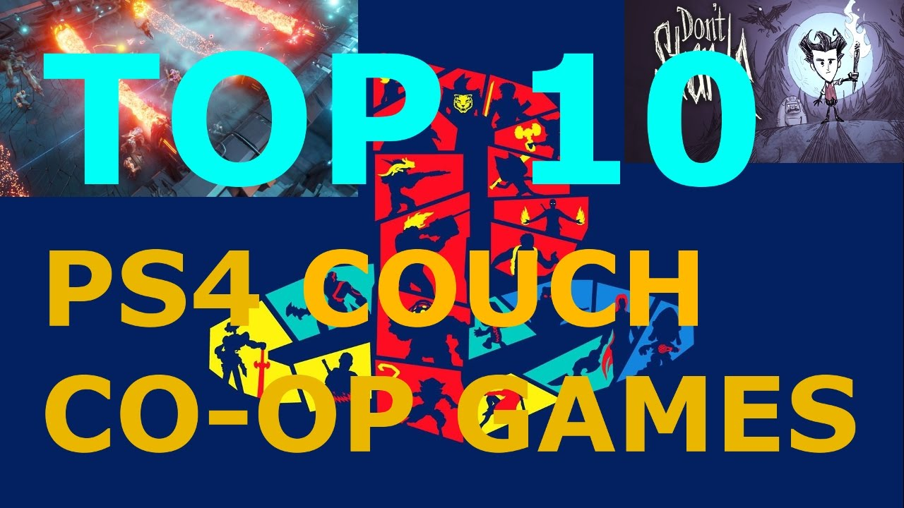 Top 10 couch co op ps4 games youtube for Couch koop ps4
