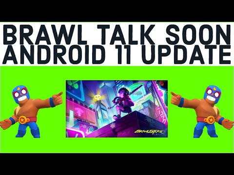 BRAWL TALK REAL SOON! - ANDROID 11 UPDATE IS GAME CHANGER? - DECEMBER UPDATE - BRAWL STARS NEWS