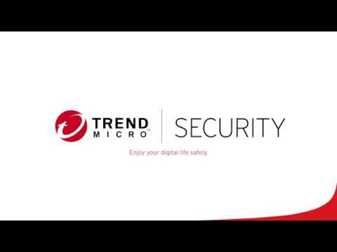 Trend Micro Security - 2018 Overview