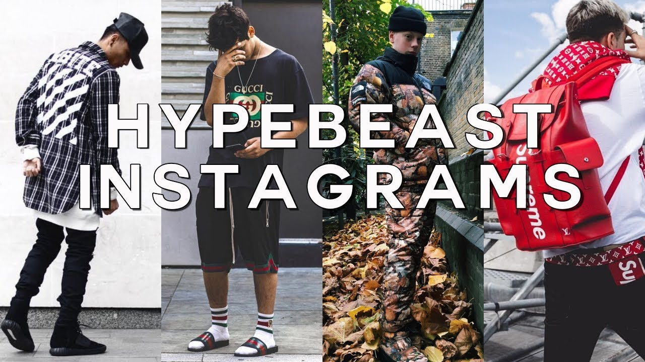 TOP 17 HYPEBEAST INSTAGRAMS