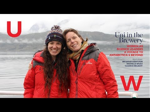 Uni in the Brewery April 2018   Women as Science Leaders - Antarctica & Beyond   Homeward Bound